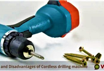 Advantages and Disadvantages of Cordless drilling machine