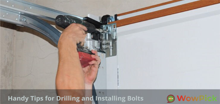 Handy Tips for Drilling and Installing Bolts