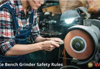 Importance Bench Grinder Safety Rules