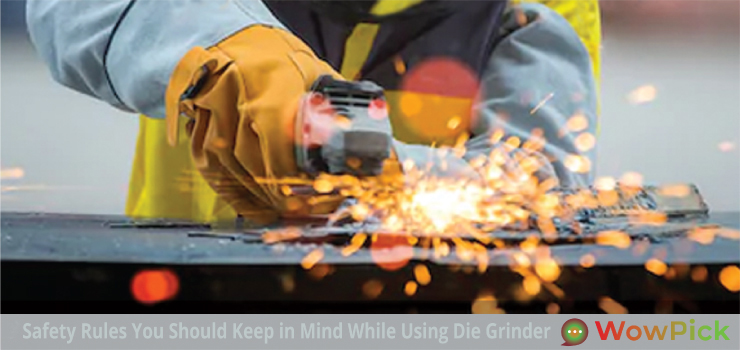 safety rules die grinder